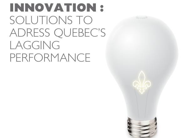 Innovation : Solutions to adress Quebec's lagging performance