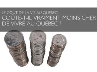 Le coût de la vie au Québec