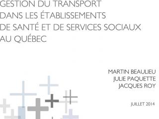 Gestion du transport dans les établissements de santé et de services sociaux au Québec