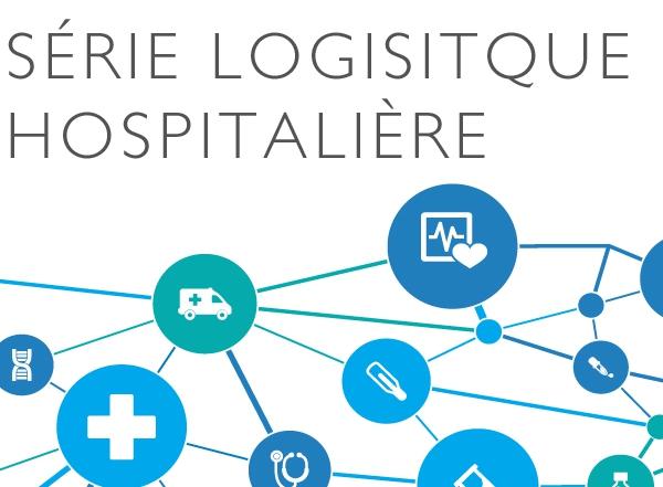 Série logistique hospitalière