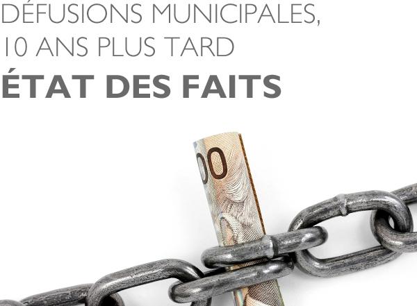 Les défusions municipales, dix ans plus tard : État des faits
