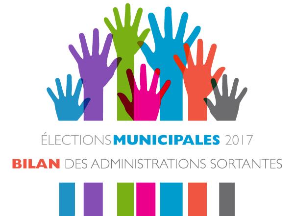 Élections municipales 2017 : Bilan des administrations sortantes