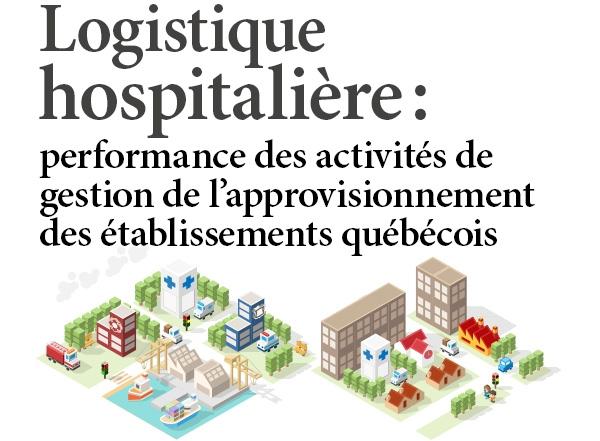 Logistique hospitalière : performance des activités de gestion de l'approvisionnement des établissements québécois