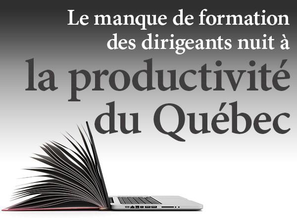 Le manque de formation des dirigeants nuit à la productivité du Québec